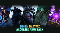 Minion Masters - Accursed Army Pack 限時免費領取中