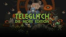 GOG平台限時免費下載《Teleglitch: Die More Edition》 現省358元