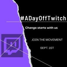 歐美實況主發起「一日離開 Twitch」活動,要求官方重視BOT洗板問題