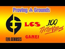 2021 LCS Proving Grounds Summer  Evil Geniuses  vs  100 Thieves