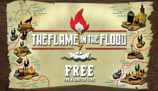 《洪潮之焰》The Flame in the Flood 限時免費領取下載!!!