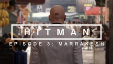 [Steam] 免費領取《刺客任務》HITMAN™: Episode 3 - Marrakesh